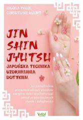 Jin Shin Jyutsu japońska technika uzdrawiania dotykiem - Wille Nicola, Kuhrt Christiane | mała okładka