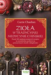 Zioła w Tradycyjnej Medycynie Chińskiej - Carrie Chauhan | mała okładka