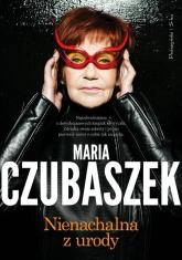 Nienachalna z urody - Maria Czubaszek   mała okładka