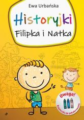 Historyjki Filipka i Natka - Ewa Urbańska   mała okładka