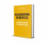 Od Achenatona  do Mojżesza Starożytny Egipt aprzemiany religijne - Jan Assmann   mała okładka