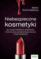 Niebezpieczne kosmetyki - Schimmelpfenning Marion   mała okładka