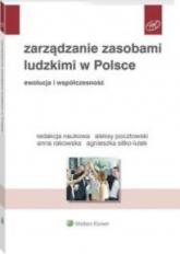 Zarządzanie zasobami ludzkimi w Polsce Ewolucja i współczesność - Pocztowski Aleksy, Rakowska Anna, Sitko-Lutek Agnieszka | mała okładka