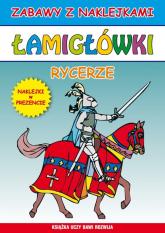 Łamigłówki Rycerze - Guzowska Beata; Tonder Krzysztof   mała okładka