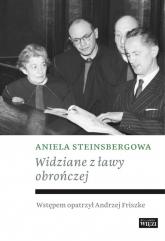 Widziane z ławy obrończej - Aniela Steinsbergowa | mała okładka