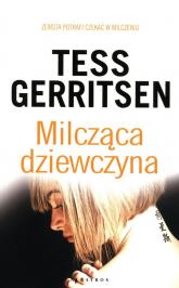 Milcząca dziewczyna - Tess Gerritsen | mała okładka