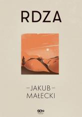 Rdza - Jakub Małecki | mała okładka