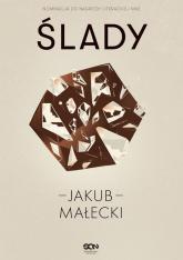 Ślady - Jakub Małecki | mała okładka