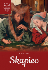 Skąpiec Lektura bez opracowania - Moliere | mała okładka