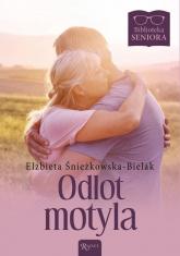 Odlot Motyla Biblioteka Seniora - Elżbieta Śnieżkowska-Bielak | mała okładka