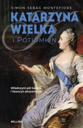Katarzyna Wielka i Potiomkin - Simon Montefiore   mała okładka