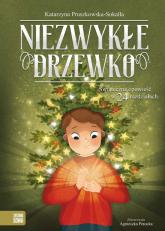 Niezwykłe drzewko - Katarzyna Pruszkowska-Sokalla   mała okładka