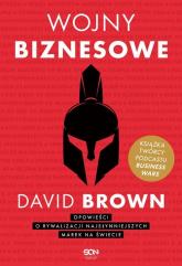 Wojny biznesowe - David Brown | mała okładka