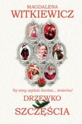 Drzewko szczęścia  - Magdalena Witkiewicz   mała okładka