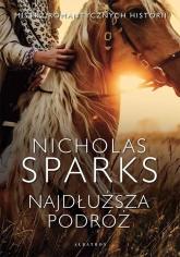Najdłuższa podróż - Nicholas Sparks | mała okładka