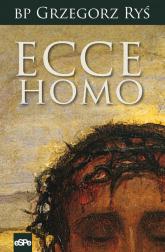 Ecce Homo - Grzegorz Ryś   mała okładka