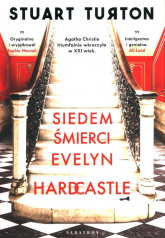 Siedem śmierci Evelyn Hardcastle - Stuart Turton | mała okładka