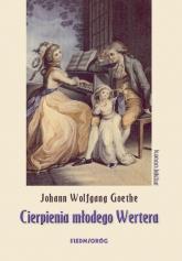Cierpienia młodego Wertera - Goethe Johann Wolfgang   mała okładka