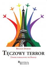 Tęczowy terror - Bogdan Dobosz | mała okładka
