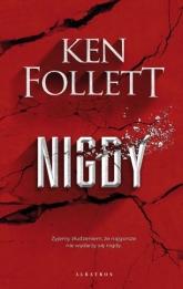 Nigdy - Ken Follett | mała okładka