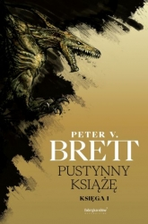 Pustynny Książę. Księga 1. Cykl Zmroku  - Peter V. Brett   mała okładka
