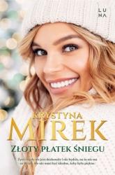 Złoty płatek śniegu  - Krystyna Mirek | mała okładka