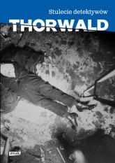 Stulecie detektywów (2019) - Jurgen Thorwald  | mała okładka