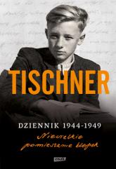 Dziennik 1944-1949. Niewielkie pomieszanie klepek - Józef Tischner | mała okładka