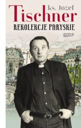 Rekolekcje paryskie - Józef Tischner | mała okładka