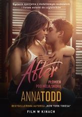 After. Płomień pod moją skórą  - Anna Todd | mała okładka