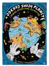 Odkryj swoją planetę (i stwórz kosmiczną animację) - Robert Trojanowski | mała okładka
