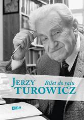 Bilet do raju - Jerzy Turowicz    mała okładka
