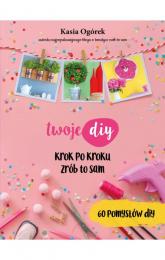 Twoje DIY - Kasia Ogórek | mała okładka