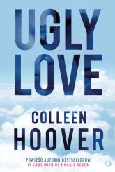 Ugly Love [wyd. 3] - Colleen Hoover | mała okładka