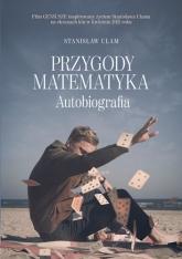 Przygody matematyka [wyd. filmowe] - Ulam Stanisław | mała okładka