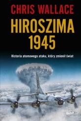 Hiroszima 1945  - Wallace Chris   mała okładka