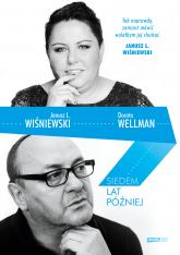 Siedem lat później - Janusz L. Wiśniewski, Dorota Wellman | mała okładka