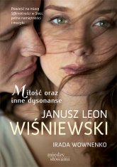 Miłość oraz inne dysonanse - Janusz Leon Wiśniewski , Irada Wownenko | mała okładka