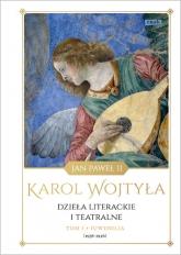 Dzieła literackie i teatralne. Tom I Juwenilia (1938-1946) - Wojtyła Karol | mała okładka