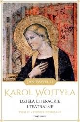 Dzieła literackie i teatralne, tom II, Poezje dojrzałe (1947-2002) - Wojtyła Karol - Jan Paweł II | mała okładka
