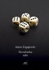 Niewidzialna ręka - Adam Zagajewski  | mała okładka