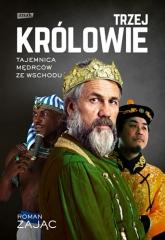 Trzej Królowie. Biografia - Zając Roman | mała okładka