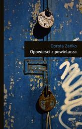 Opowieści z powielacza - Dorota Zańko  | mała okładka