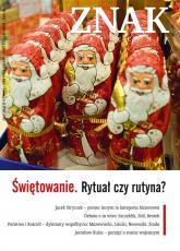 Świętowanie. Rytuał czy rutyna?. Miesięcznik Znak, numer 667 (grudzień 2010)  -  | mała okładka