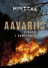 Aavariis. Strach i samotność - Szymon Hintzke | mała okładka