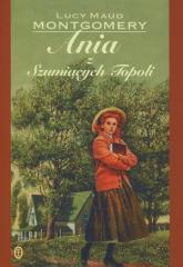 Ania z Szumiących Topoli - Lucy Maud Montgomery   mała okładka