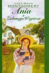 Ania z Zielonego Wzgórza - Lucy Maud Montgomery   mała okładka