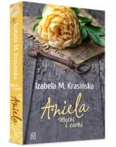 Aniela  - Izabela M. Krasińska | mała okładka