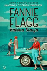 Babska Stacja - Fannie Flagg | mała okładka
