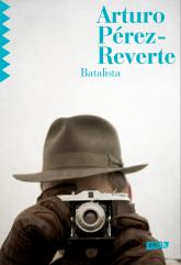 Batalista - Arturo  Pérez-Reverte | mała okładka